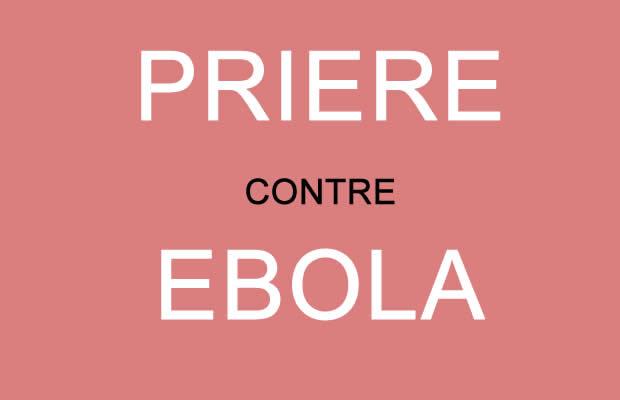 priere contre ebola