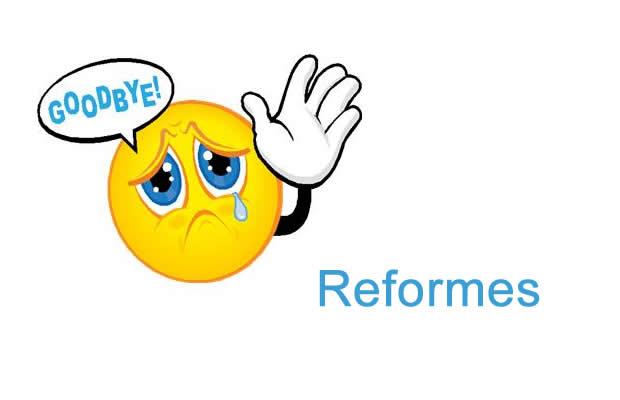 Goodbye reforme
