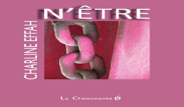 « N'ETRE » : Le nouveau roman de charline effah