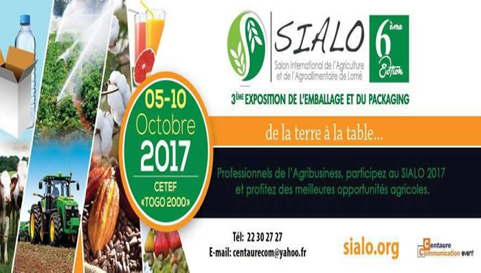 Salon International de l'Agroalimentaire de Lomé (SIALO) démarre ce 05 octobre