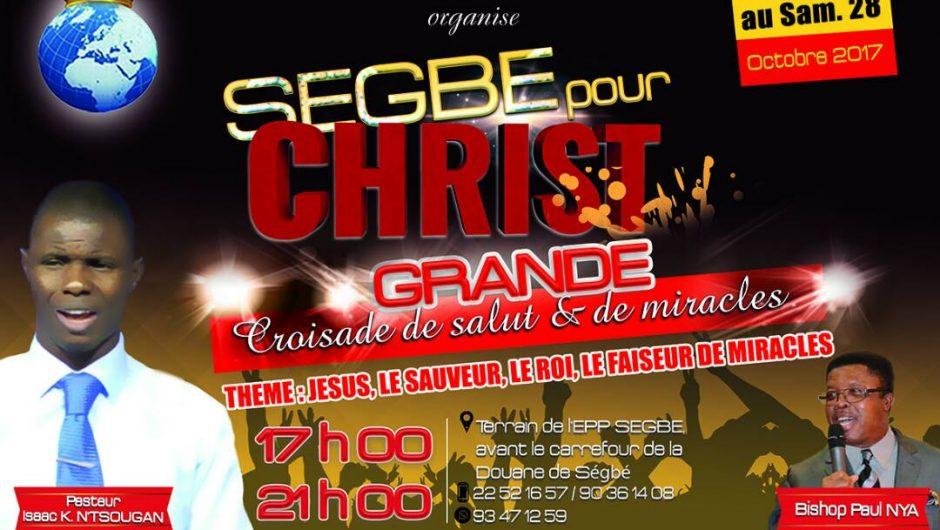 Togo : Grande Croisade de Salut et de Miracle à Ségbé, Lomé.