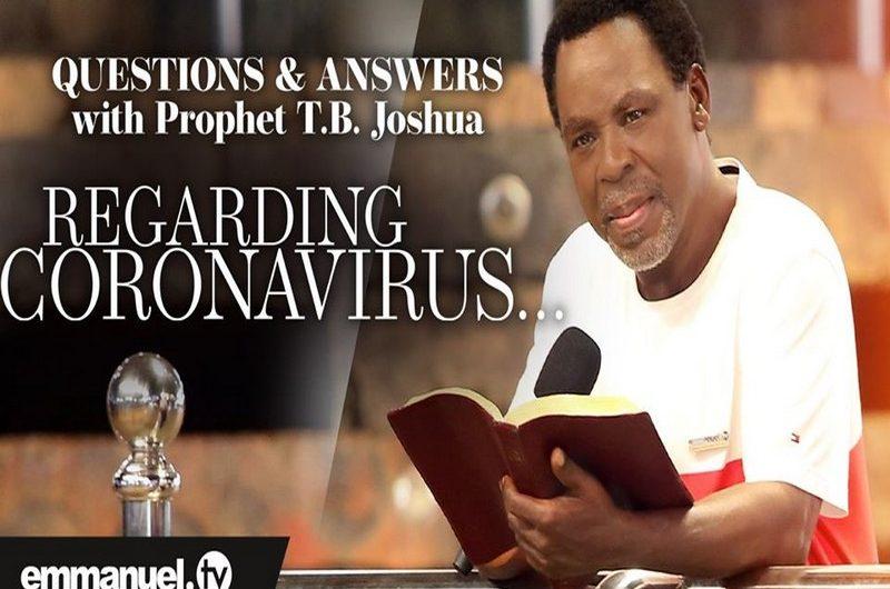 Coronavirus : Une série de questions-réponses avec le Prophète TB Joshua